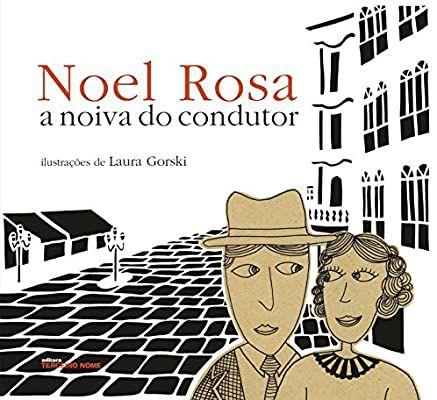 "Noel Rosa ""A Noiva Do Condutor"" Livro"