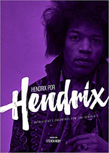 Hendrix Por Hendrix Livro