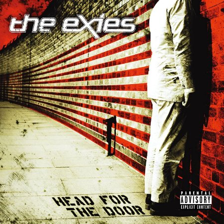 "The Exies ""Head For The Door"" CD"