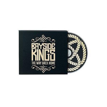 "Bayside Kings ""The Way Back Home"" CD"