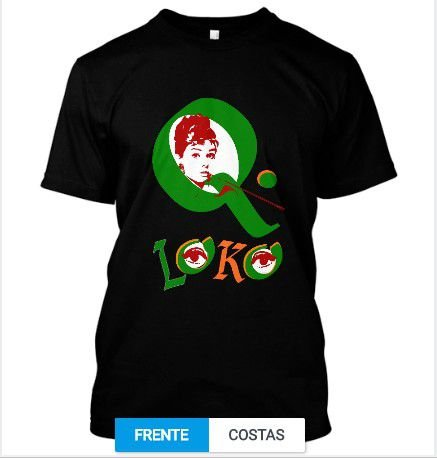 Camiseta MODA Q Loko BONEQUINHA