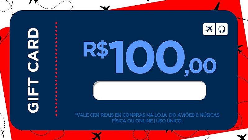 Cartão Presente 100 - Aviões e Músicas