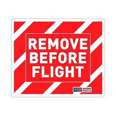 Adesivo Remove Before Flight