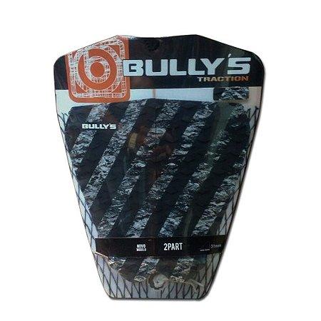 Deck Bullys 2 peças