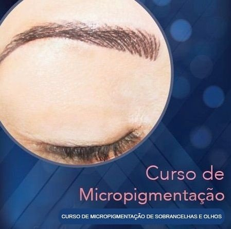 Curso de Micropigmentação de Sobrancelhas e Olhos - VALOR À VISTA