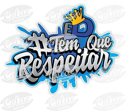 ADESIVO #TEM QUE RESPEITAR