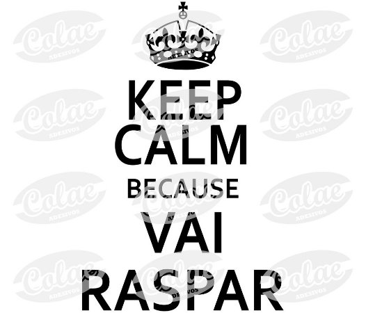 Keep Calm because vai raspar ( 11 x 16 cm )