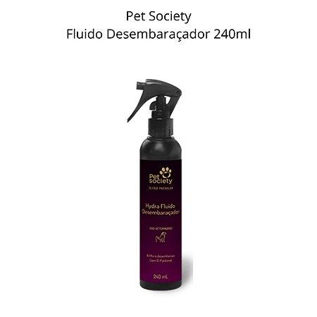 Fluido Desembaraçador Petsociety Hydra Super Premium 240ml