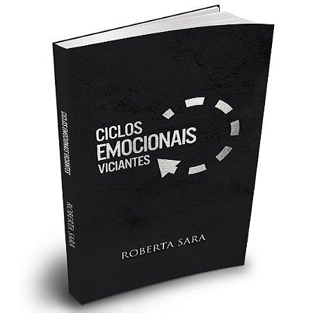 Ciclos Emocionais Viciantes