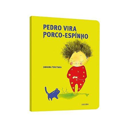 Pedro vira porco-espinho