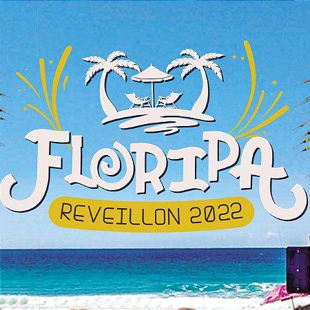 RÉVEILLON EM FLORIPA 2022 - HITS EVENTOS