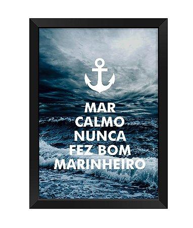Quadro - Mar calmo nunca fez bom marinheiro