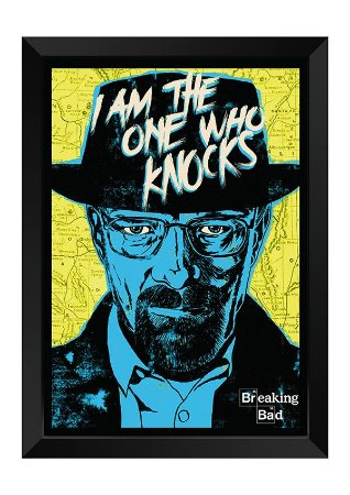 Quadro - Breaking Bad - I am the one who knocks