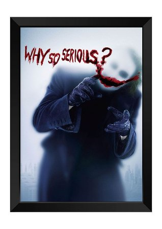 Quadro - Coringa Why So Serious?