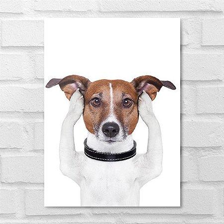 Placa Decorativa - Cachorrinho Ouvidos Tapados