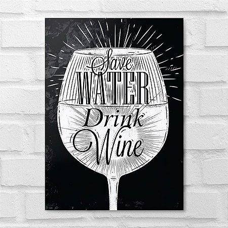 Placa Decorativa - Save Walter Drink Wine