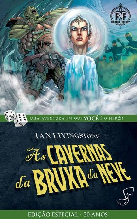 AS CAVERNAS DA BRUXA DA NEVE IAN LIVINGSTONE LIVRO JOGO RPG FIGHTING FANTASY