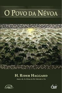 O POVO DA NÉVOA DEVIR LIVRO H. RIDER HAGGARD NOVO