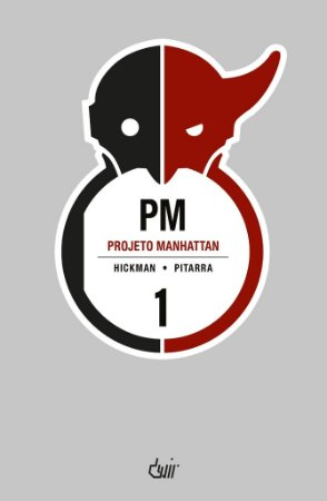 PROJETO MANHATTAN VOLUME 1 DEVIR HICKMAN PITARRA REVISTA EM QUADRINHOS HQ NOVO
