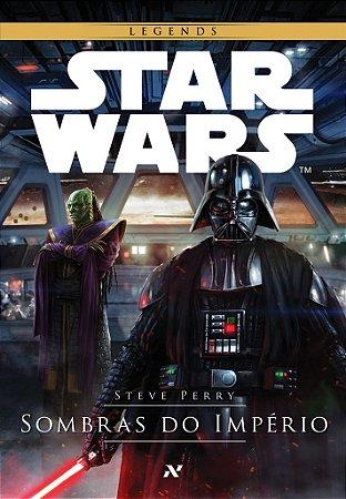 LIVRO STAR WARS SOMBRAS DO IMPÉRIO STEVE PERRY ALEPH NOVO