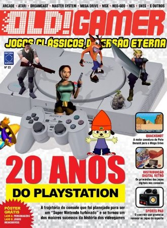 20 ANOS DO PLAYSTATION REVISTA OLD!GAMER OLD GAMER 23