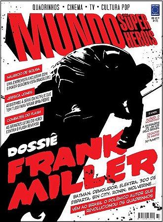 DOSSIÊ FRANK MILLER REVISTA MUNDO DOS SUPER-HERÓIS 73