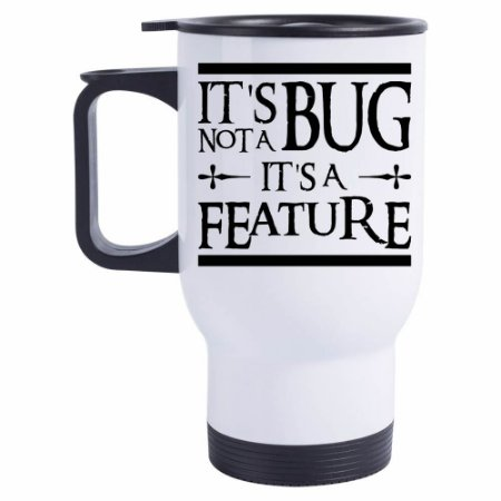 Caneca Térmica It´s not a Bug, It´s a Feture
