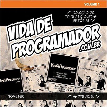 Livro Vida de Programador - Volume 1 - Coleção de Tirinhas e Outras Histórias AUTOGRAFADO e com FRETE GRÁTIS