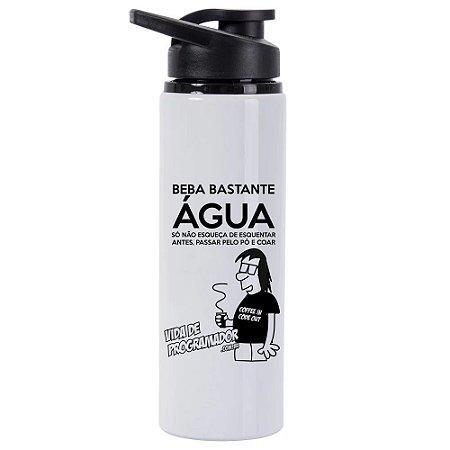 Squeeze de Alumínio Beba Bastante Água...
