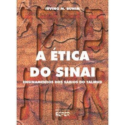 A Ética do Sinai