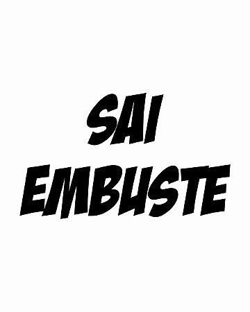 Camiseta Sai Embuste