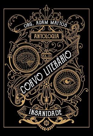 Corvo Literário: Insanidade - Antologia