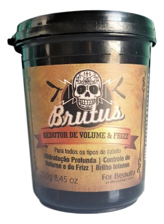 Linha Brutus For Beauty Redutor de Volume e Frizz 250 gr