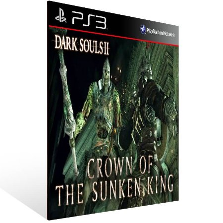Dark Souls 2 Crown Of The Sunken King - Ps3 Psn Mídia Digital