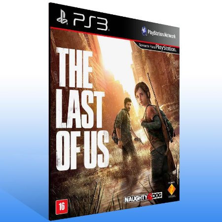 The Last of Us - Ps3 Psn Mídia Digital