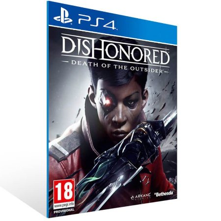 Dishonored Death of the Outsider - Ps4 Psn Mídia Digital