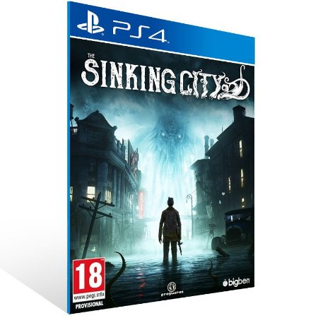 The Sinking City - Ps4 Psn Mídia Digital