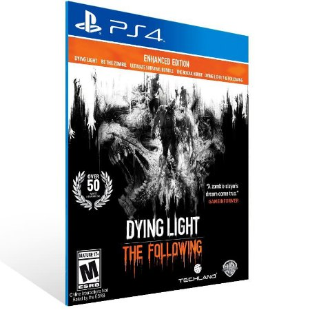Dying Light: The Following Enhanced Edition - Ps4 Psn Mídia Digital