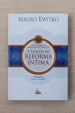A Terapia da Reforma Íntima - 5ºEdição