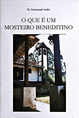 O que é um Mosteiro Beneditino - Rev. Pe. Emmanuel André