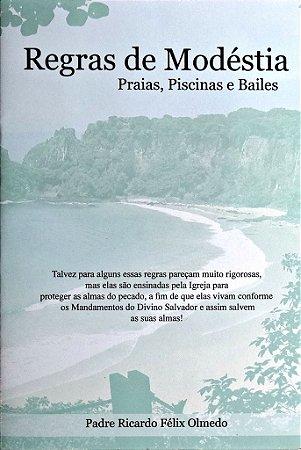 Regras de modéstia - Praias, Piscinas e Bailes - Pe. Ricardo Félix Olmedo