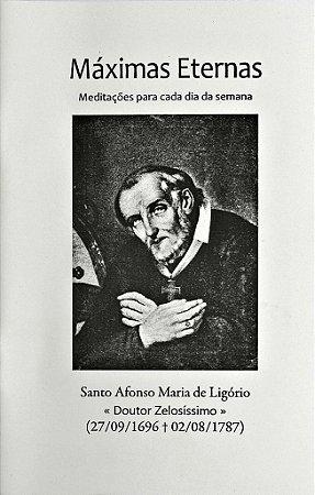 Máximas eternas - Meditações para cada dia da semana - Santo Afonso Maria de Ligório