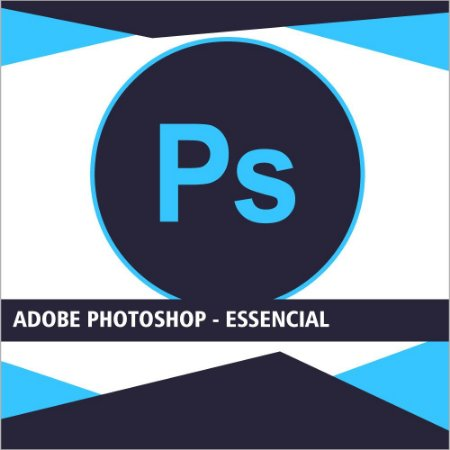 Adobe Photoshop - Essencial