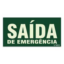PLACA DE SINALIZACAO 30X20 (SAIDA DE EMERGENCIA) SINALIZANDO