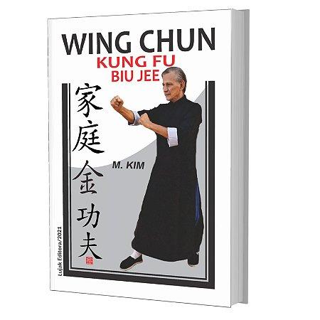Livro Wing Chun Kung Fu Biu Jee