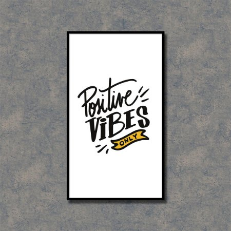Quadro Decorativo Positive Vibes