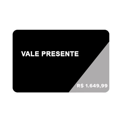 Cartão Vale Presente R$1.649,99