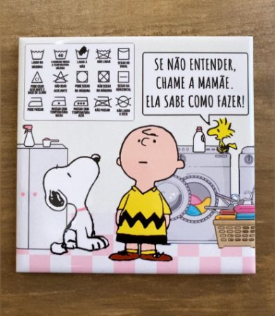 Snoopy para lavanderia - Se Não Entender Chame a Mamãe