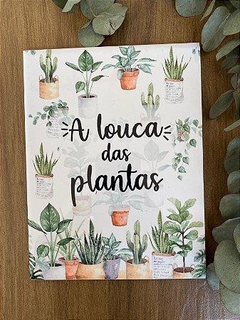 A louca das plantas 15X20