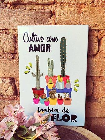 Azulejo Cactos ( Cultive com amor )